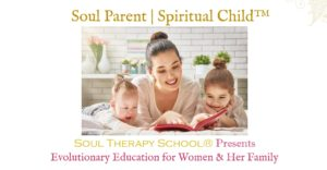 Soul Parent | Spiritual Child™ Seminar in Tempe, AZ @ Radiant Soul Center | Tempe | Arizona | United States