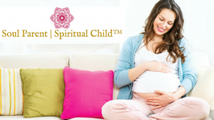 Soul Parent | Spiritual Child™ Seminar for Women @ Pathways of Grace