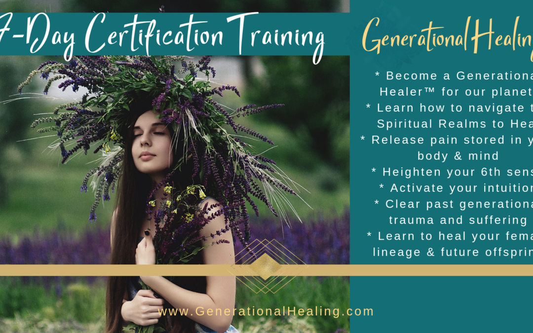 Generational Healing™ Certification in Sedona, AZ